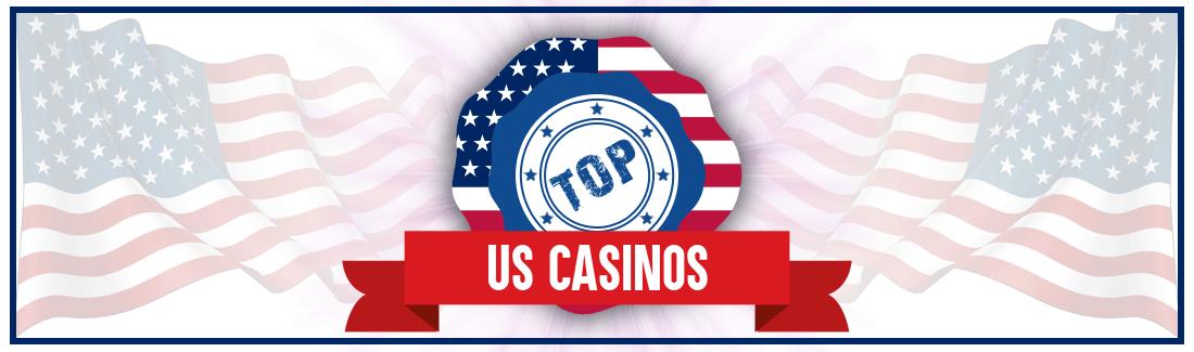 Top US Casinos